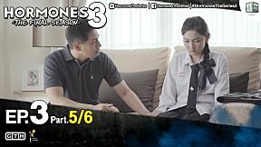 HORMONES 3 THE FINAL SEASON EP.3 [5\/6]