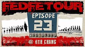 FEDFE TOUR Krian EP.23