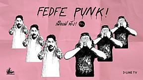 FEDFE PUNK! (เฟ็ดเฟ่พัง!) EP.7 - ปิดหูปิดตา