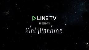 LINE TV Presents Slot Machine Spin The World Live in Bangkok
