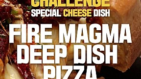 Fire Magma Deep Dish Pizza