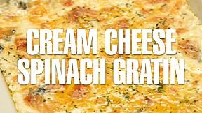 Cream Cheese Spinach Gratin
