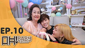 OH BABY! | EP.10 | Mother, I finally understand.