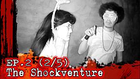 The Shockventure on LINE TV | EP.2 | ป๋อง กพล ลวงพล่ากุ้งบุกสโมสรร้าง รับประกันความสยองจนต้องร้องขอชีวิต!! [2\/5]