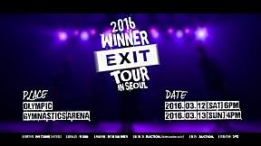 WINNER - \'2016 WINNER EXIT TOUR IN SEOUL\' SPOT