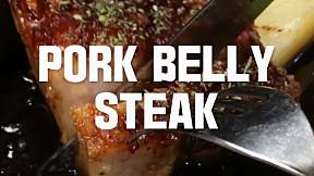Pork Belly Steak