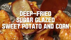 deep-fried sugar glazed sweet potato and corn
