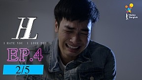 I HATE YOU I LOVE YOU EPISODE 4 AI [2\/5]