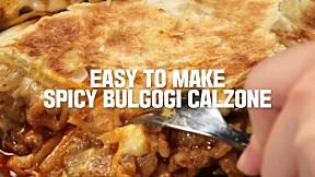 Easy To Make Spicy Bulgogi Calzone