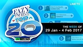 EAZY TOP 20 อัพเดททุกสัปดาห์   EP.11   วันอาทิตย์ที่ 5 กุมภาพันธ์ 2560