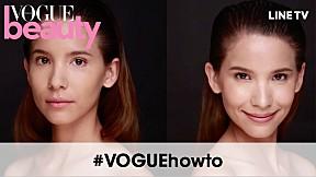 #VOGUEbeauty เทคนิคสร้างงานผิวโกลว หรูดูแพง