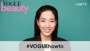 #VOGUEhowto - แต่งหน้าไปสมัครงานอย่างไรให้ปัง!