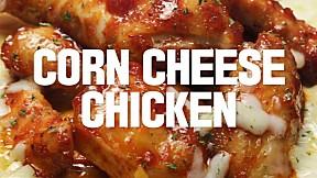 Corn Cheese Chicken