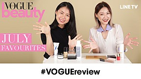 #VOGUEreview - July Favourites ของดีของชอบเดือนกรกฎาคม!