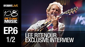 108 MUSIC | EP.6 | Lee Ritenour Exclusive Interview [1\/2]