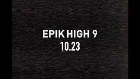 EPIK HIGH - COMEBACK FILM (BGM: Philip Glass - \'Etude no.2\')