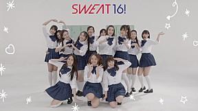 Sweat16! Debut Introduce