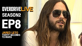 OverdriveLive | Season 2 | EP8 | Thirty Seconds to Mars