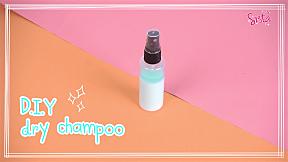 How to : ทำ Dry shampoo ทำง่ายๆ ที่สาวผมมันต้องมี!