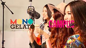 MONO MUSIC GELATO x CAMPUS STAR