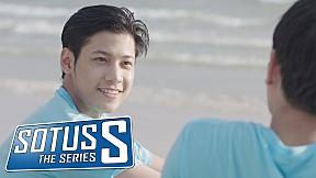 Sotus S The Series | ตอนนี้ใครๆก็ชอบทะเล!
