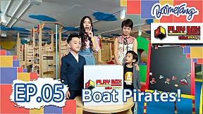 Play Box กล่องหรรษา   EP.5 Boat Pirates!