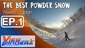 Viewfinder Dreamlist | The Best Powder Snow Niseko EP.1