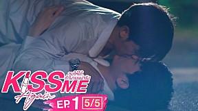 Kiss Me Again จูบให้ได้ถ้านายแน่จริง | EP.1 [5\/5]