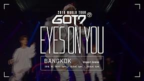 GOT7 2018 WORLD TOUR \'EYES ON YOU\' IN BANGKOK