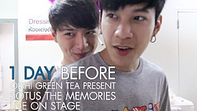 1 DAY BEFORE OISHI GREEN TEA PRESENT SOTUS THE MEMORIES LIVE ON STAGE