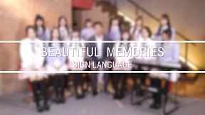 """""""ความทรงจำที่สวยงาม"""" (Beautiful Memories) [Sign Language Version]"""