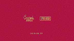 EPIK HIGH (에픽하이) X End of the World (SEKAI NO OWARI) ANNOUNCEMENT