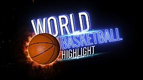 World Basketball Highlight