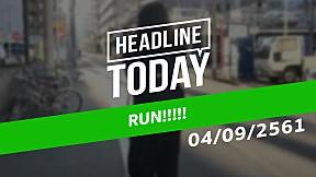 HEADLINE TODAY - RUN!!