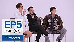 The Face Men Thailand : Episode 5 Part 7\/7