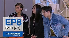The Face Men Thailand : Episode 8 Part 7\/7