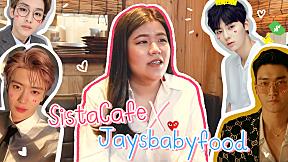 SistaCafe X Jaysbabyfood แชร์ประสบการณ์ฟินสุดติ่ง !!