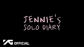 JENNIE - \'SOLO\' DIARY EP.1