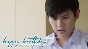 การบอกรักเพื่อนสนิท...มันไม่ง่ายเลยนะ   Deleted Scene   happy birthday วันเกิดของนาย วันตายของฉัน