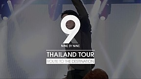 9x9 THAILAND TOUR : ROUTE TO THE DESTINATION [SPOT]