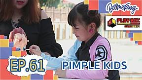 Play Box กล่องหรรษา | EP.61 Pimple Kids
