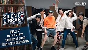 Interview | Silent Library ห้องสมุด เงียบสงัด | EP.17 The Face Men Thailand Season2