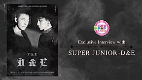 TofuPOP Spotlight : Exclusive Interview with SUPER JUNIOR-D&E