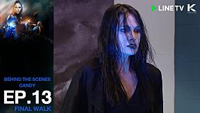 Behind The Scenes แคมเปญสุดท้ายของแคนดี้ | The Face Thailand Season 5 - Episode 13
