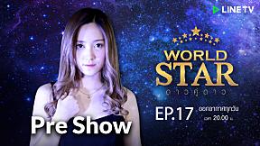 WORLD STAR Pre-Show | EP.17