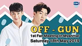OFF-GUN 1st Fan Meeting in Myanmar