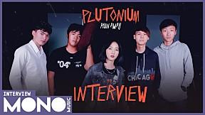 MONO MUSIC Interview: Plutonium วง Rock ใหม่ล่าสุดของ MONO MUSIC