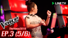 The Voice 2019 | EP.3 | Blind Auditions [5/6] 30 ก.ย. 2562