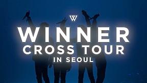 WINNER - \'CROSS TOUR IN SEOUL\' SPOT