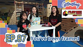 Play Box กล่องหรรษา | EP.87 You\'ve been Framed
